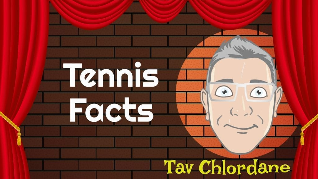 Tav Chlordane Interested in Sport tennis facts
